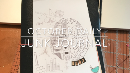 October Daily – Junk Journal with Me